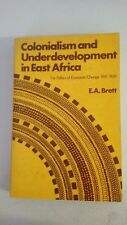 Colonialism and underdevelopment in east Africa;: The politics of economic chang