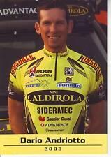 CYCLISME carte cycliste  OARIO ANDRIOTTO  équipe VINI CALDIROLA 2003