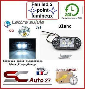 Feu led Auto,Moto,Camion,Remorque,Caravane,gabarit 9,12,24,30,volt X2 pcs blanc