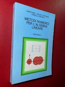 AAVV - METODI NUMERICI PER L'ALGEBRA LINEARE Zanichelli (1996) Libro Matematica