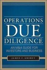 Operations Due Diligence:  An M&a Guide For Investors And Business: By James ...