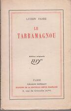 Lucien FABRE, Le Tarramagnou (Gallimard, 1925) ÉDITION ORIGINALE NUMÉROTÉE VÉLIN
