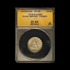 1875-S/S 20c Piece FS-302 MPD-001 ANACS EF 45 Cleaned - Free Shipping USA