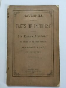 Antique 1880 Facts of Interest Booklet, Haverhill, Mass., Its Early History
