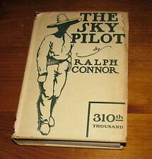 1899 SKY PILOT Ralph Connor Illus Louis Rhead Canadian Northwest HC/Dust Jacket