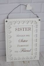 Wall Plaque Always My Sister Forever My Friend  Special Sign Wooden 27cm F1508C