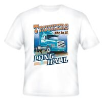 Occupation T-shirt Truckers In It For Long Haul Truck Drivers