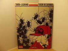 Tueur de cafards par Legrand et Tardi Casterman EO 1984