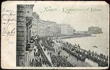 cartolina NAPOLI esposizione d'igiene-truppe a via caracciolo per corteo reale