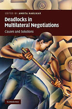 Deadlocks in Multilateral Negotiations: Causes and Solutions, New,  Book