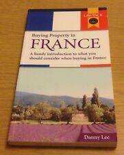 BUYING PROPERTY IN FRANCE Danny Lee Lawpack Book (Paperback)