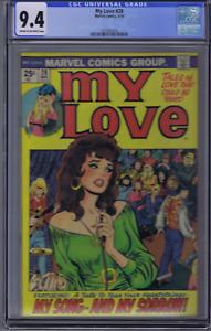 My Love #28 Marvel Pub 1974 CGC 9.4 (NEAR MINT)