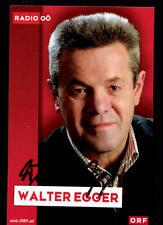 Walter Egger ORF Autogrammkarte Original Signiert ## BC 52156