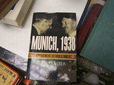 """Munich, 1938: Appeasement and World War II"" by David Faber Illustrated"
