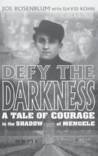 Defy the Darkness: A Tale of Courage in the Shadow of Mengele (Hardback or Cased