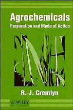 Agrochemicals: Preparation and Mode of Action by Cremlyn, R. J.