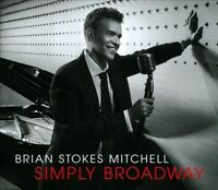 Mitchell, Brian Stokes : Simply Broadway CD