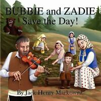 Bubbie and Zadie Save the Day!, Like New Used, Free shipping in the US