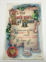"""VINTAGE GREETING POSTCARD MOTTO-""""TO THE LOVED ONES AT HOME"""" #666 EMBOSSED 1911"""