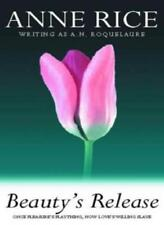 Beauty's Release: Number 3 in series (Sleeping Beauty)-A.N. Roquelaure,Anne Ric