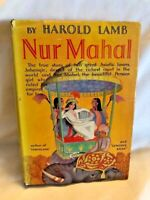 1935 Nur Mahal By Harold Lamb Hardcover with Dust Jacket