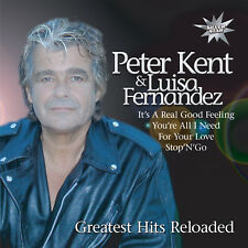 CD Peter Kent and Luisa Fernandez Greatest Hits Reloaded
