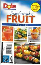Dole Easy Everyday Fruit Recipes magazine Salads Snacks Smoothies Desserts Drink