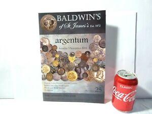 Baldwin's Argentum Auction Catalogue No 25 2018 Black & White Plates NOT Colour