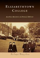 Elizabethtown College [Campus History] [Pa] [Arcadia Publishing]