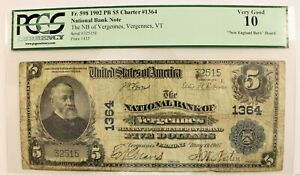 1902 $5 National Banknote VERGENNES Vermont * PCGS Very Good 10 * Fr. 598