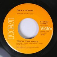 Country 45 Dolly Parton - Touch Your Woman / Mission Chapel Memories On Rca 9