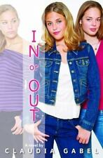 In or Out: In or Out 1 by Claudia Gabel (2007, Paperback)