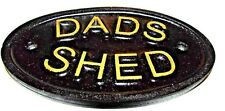 DADS SHED - GARDEN SHED/GARAGE WALL PLAQUE WALL SIGN - BRAND NEW ITEMS