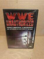 WWE - Unauthorized (DVD, 2006)