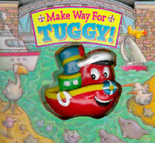Make Way for Tuggy! (Squeeze & Squeak Vehicles S.), , Very Good Book