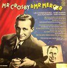 DISCO 33 GIRI - Bing Crosby And Johnny Mercer- Mr Crosby & Mr Mercer