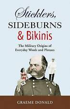 (Good)-Sticklers, Sideburns and Bikinis: The military origins of everyday words