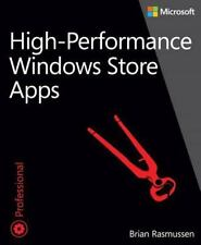 High-Performance Windows Store Apps (Developer Reference), Rasmussen, Brian, Goo