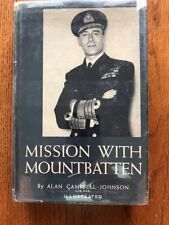 Mission with Mountbatten by Alan Campbell-Johnson 1953 First Edition