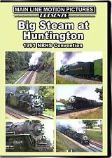 BIG STEAM AT HUNTINGTON THE 1991 NRHS CONVENTION MAIN LINE MOTION PICTURES DVD