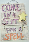 """AS IS 19.75"""" WOOD & METAL """"Come In & Sit For A Spell"""" HALLOWEEN Hanging SIGN"""