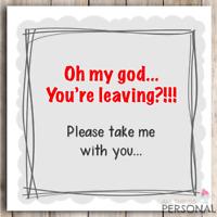 Funny Sorry Your Leaving Card Joke Good Luck New Job Rude Congrats Sarcastic