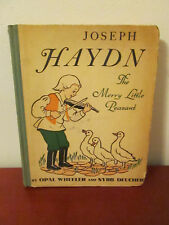 OPAL WHEELER JOSEPH HAYDN MERRY LITTLE PEASANT MUSIC STOR BOOK