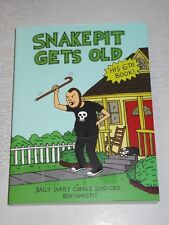 Snake Pit Gets Old: Daily Diary Comics 2010 - 2012 (Paperback) < 9781621065968