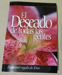 El Deseado De Todas Las Gentes Elena G. De White