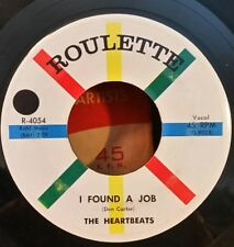 """Heartbeats Roulette 4054 """"I FOUND A JOB / DOWN ON MY KNEES"""" (GREAT DOO WOP) 45"""
