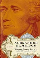 Alexander Hamilton: A Life [ Randall, Willard Sterne ] Used - Acceptable