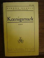 BENOIT (Pierre) Koenigsmark.Envoi de l'auteur au docteur Raoul Guichard. Dinan