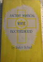 Acient Mystical White Brotherhood By Frater Achad Rare 1976 Crowley Majik Magic