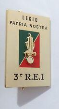 insigne régimentaire du 3°REI 3°R.E.I 3eme Régiment Etranger d'Infanterie LÉGION